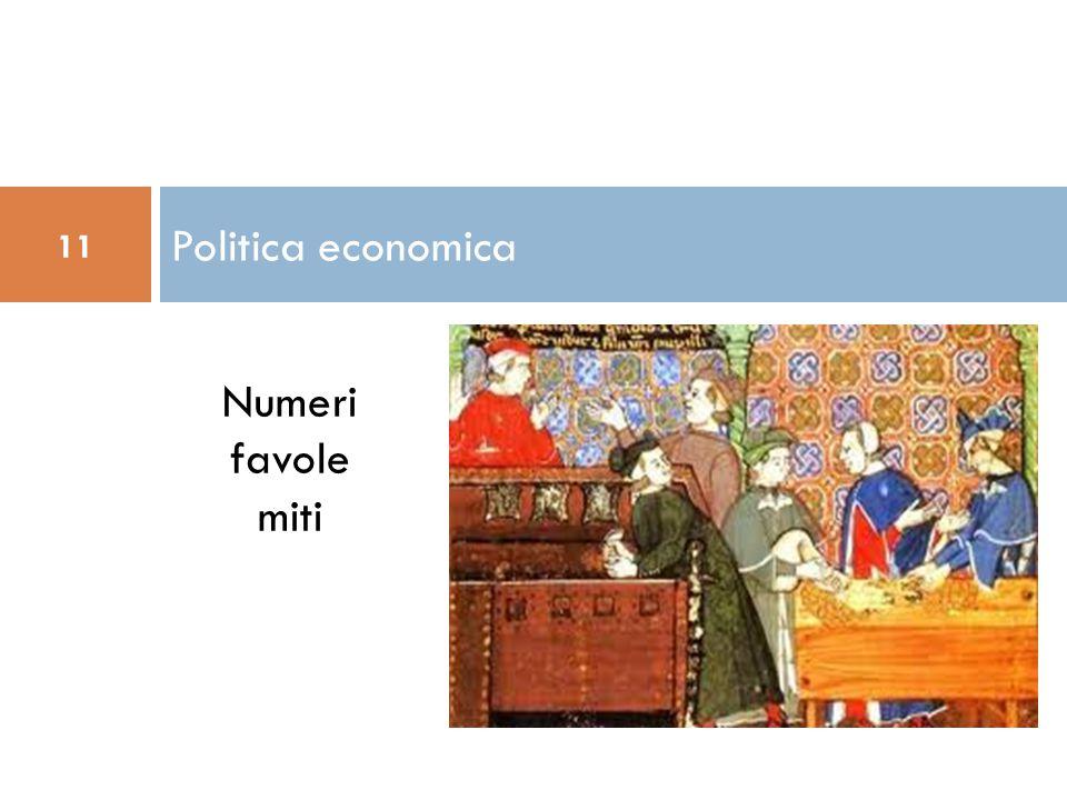 Politica economica 11 Numeri favole miti