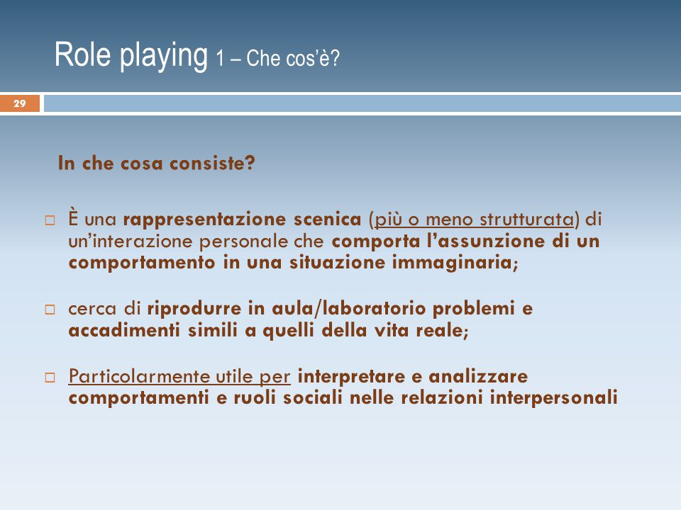 Role playing 1 – Che cos'è.