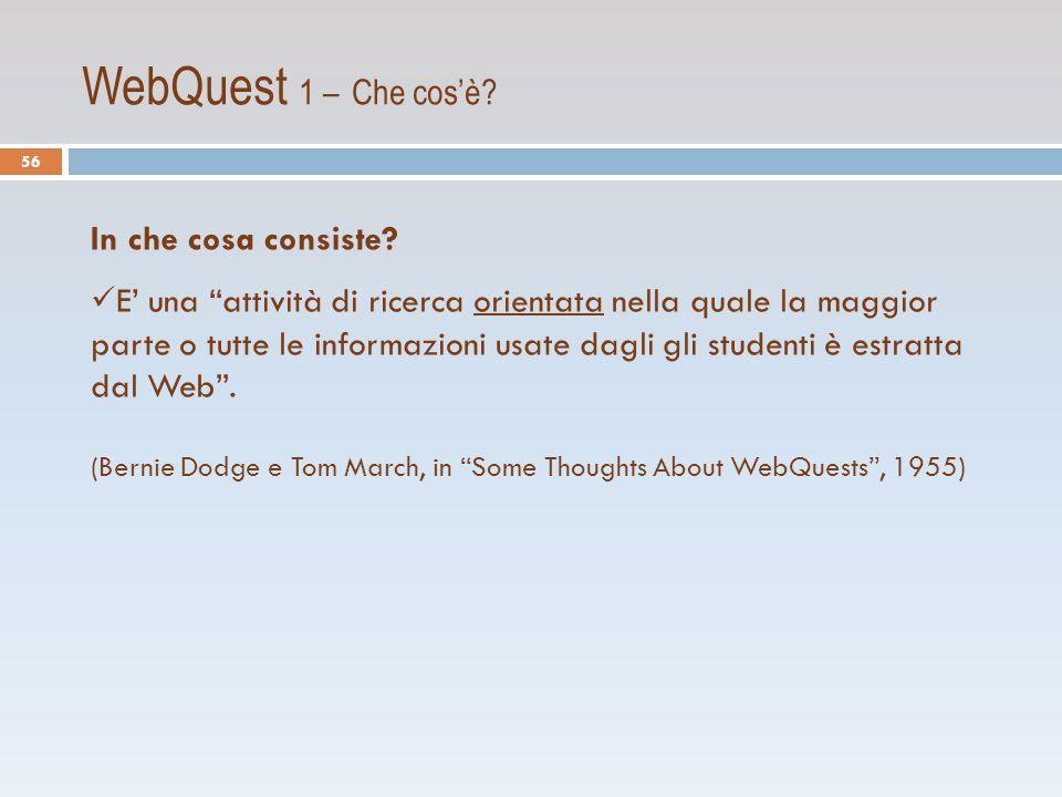 WebQuest 1 – Che cos'è.In che cosa consiste.