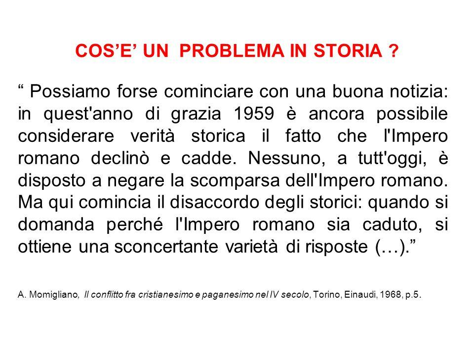 COS'E' UN PROBLEMA IN STORIA ? I. Mattozzi