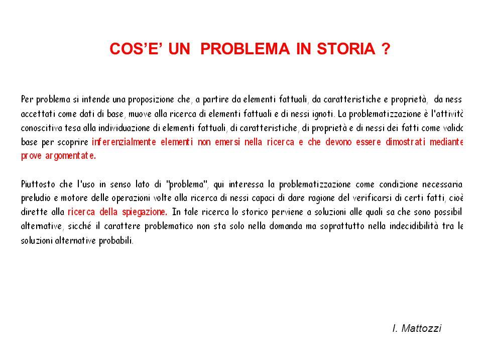 COS'E' UN PROBLEMA IN STORIA ?