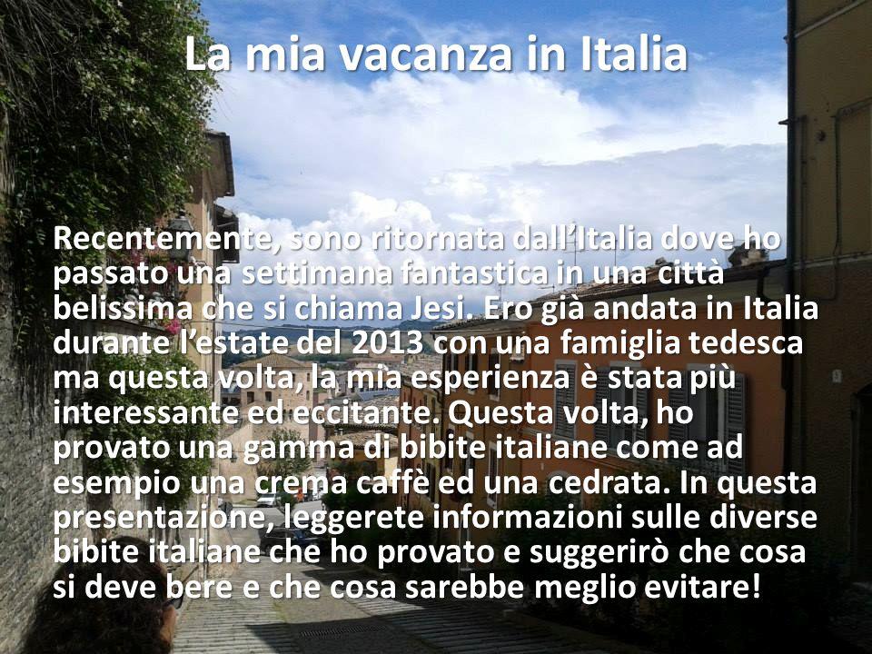 La mia vacanza in Italia Recentemente, sono ritornata dall'Italia dove ho passato una settimana fantastica in una città belissima che si chiama Jesi.