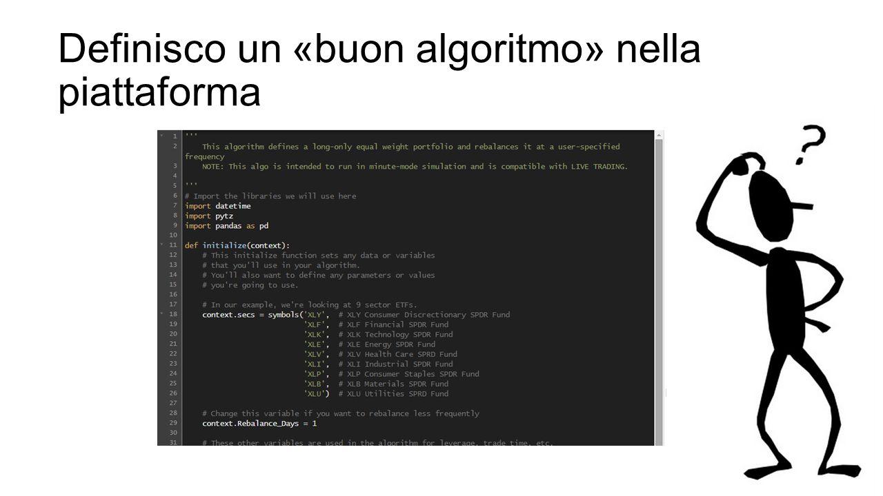 Definisco un «buon algoritmo» nella piattaforma