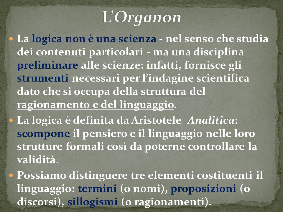 La logica non è una scienza - nel senso che studia dei contenuti particolari - ma una disciplina preliminare alle scienze: infatti, fornisce gli strum