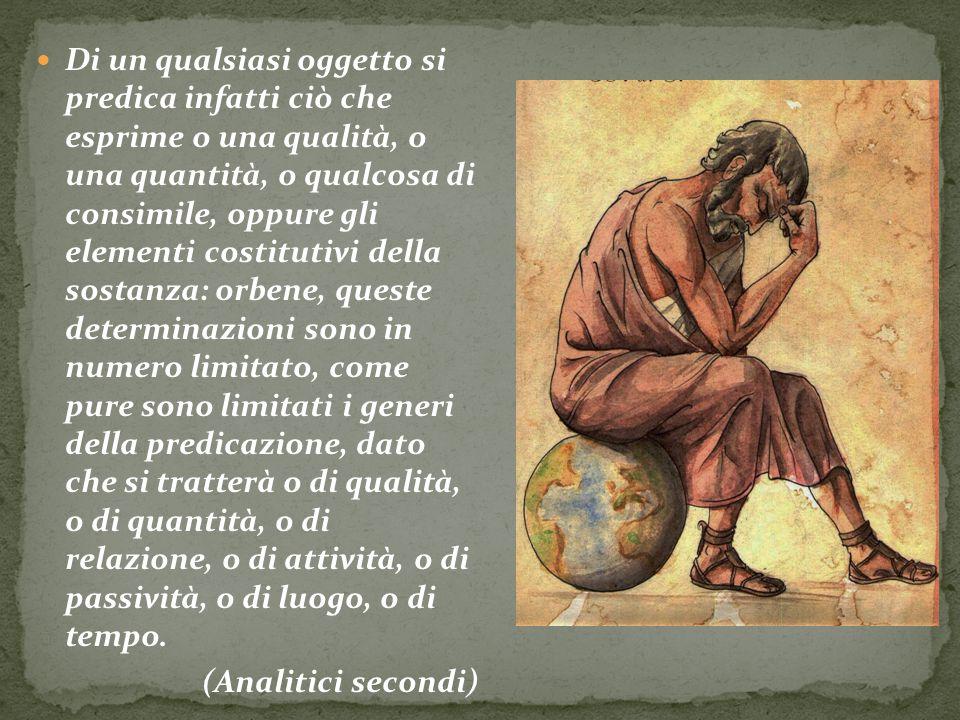 Di un qualsiasi oggetto si predica infatti ciò che esprime o una qualità, o una quantità, o qualcosa di consimile, oppure gli elementi costitutivi del
