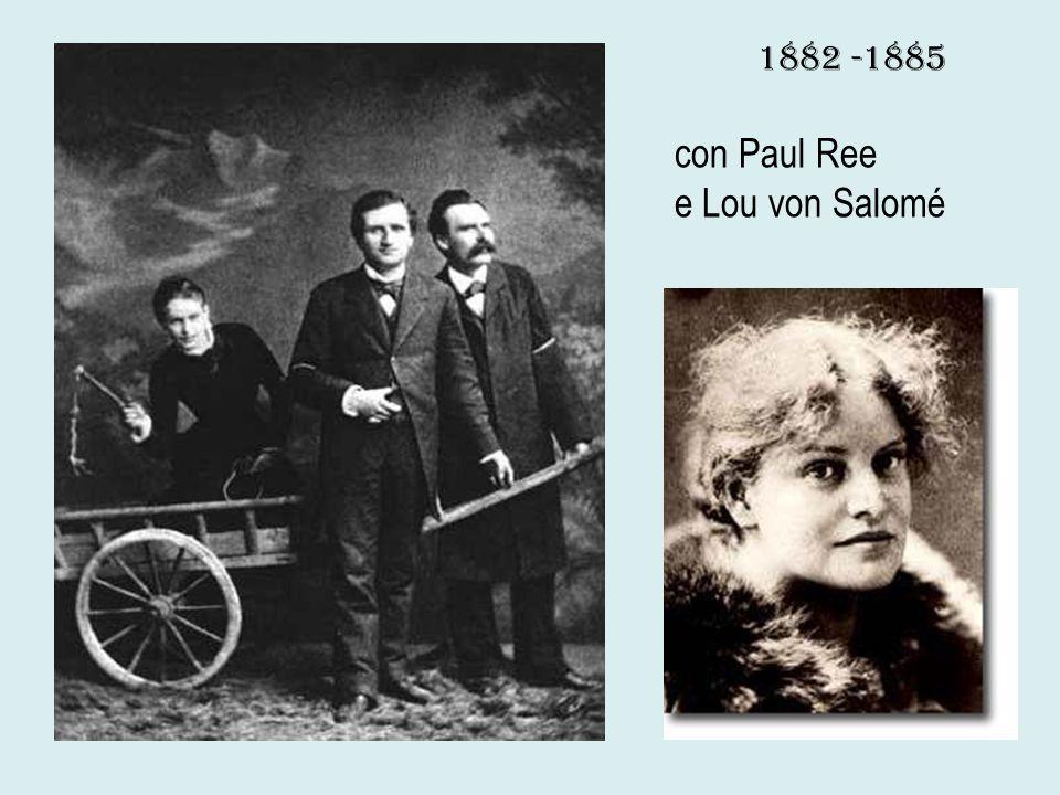 1882 -1885 con Paul Ree e Lou von Salomé