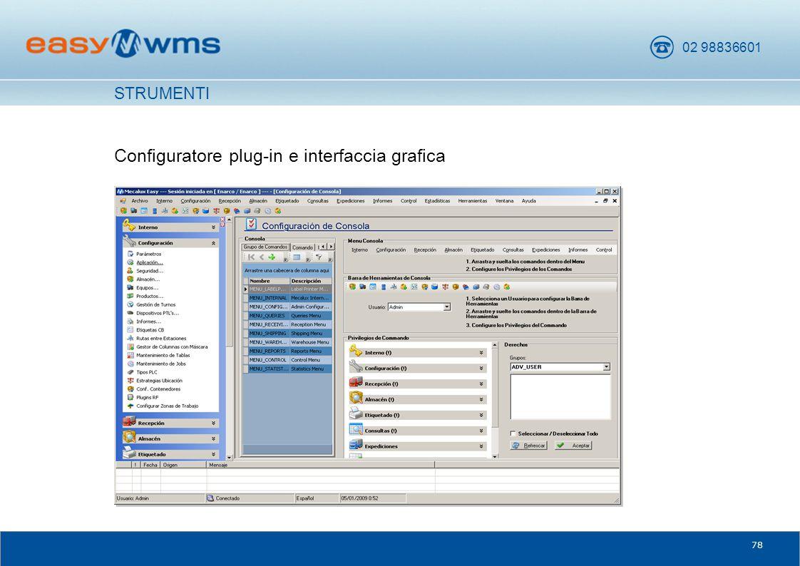 02 98836601 78 Configuratore plug-in e interfaccia grafica STRUMENTI