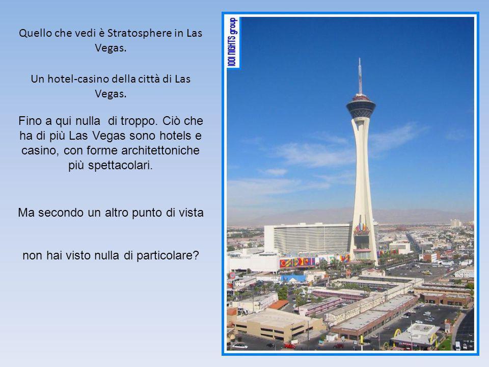 Quello che vedi è Stratosphere in Las Vegas. Un hotel-casino della città di Las Vegas.