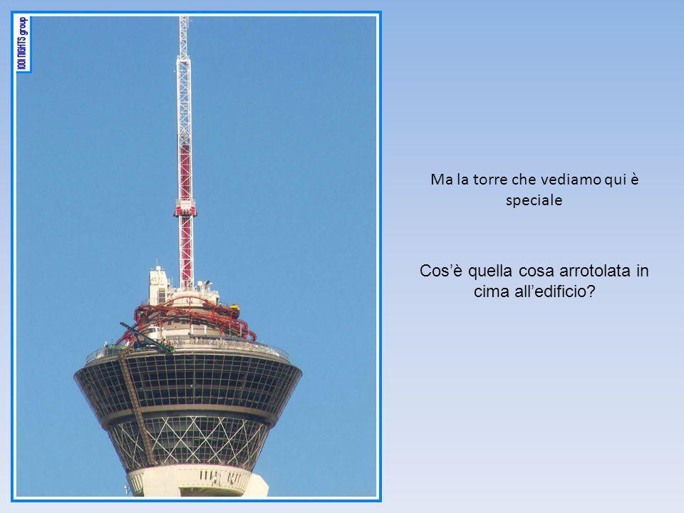 Cos'è quella cosa arrotolata in cima all'edificio Ma la torre che vediamo qui è speciale