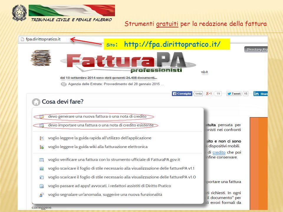 TRIBUNALE CIVILE E PENALE PALERMO Strumenti gratuiti per la redazione della fattura Sito : http://fpa.dirittopratico.it/