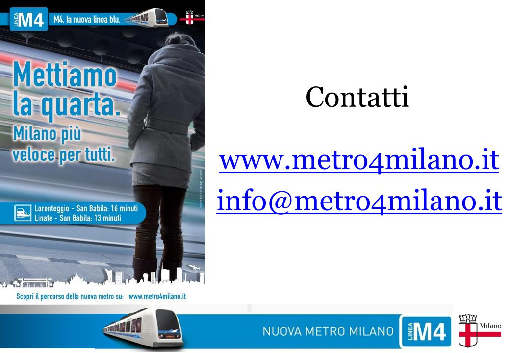 Contatti www.metro4milano.it info@metro4milano.it