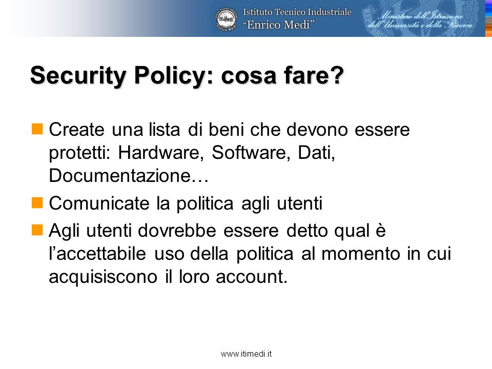 www.itimedi.it Security Policy: cosa fare.