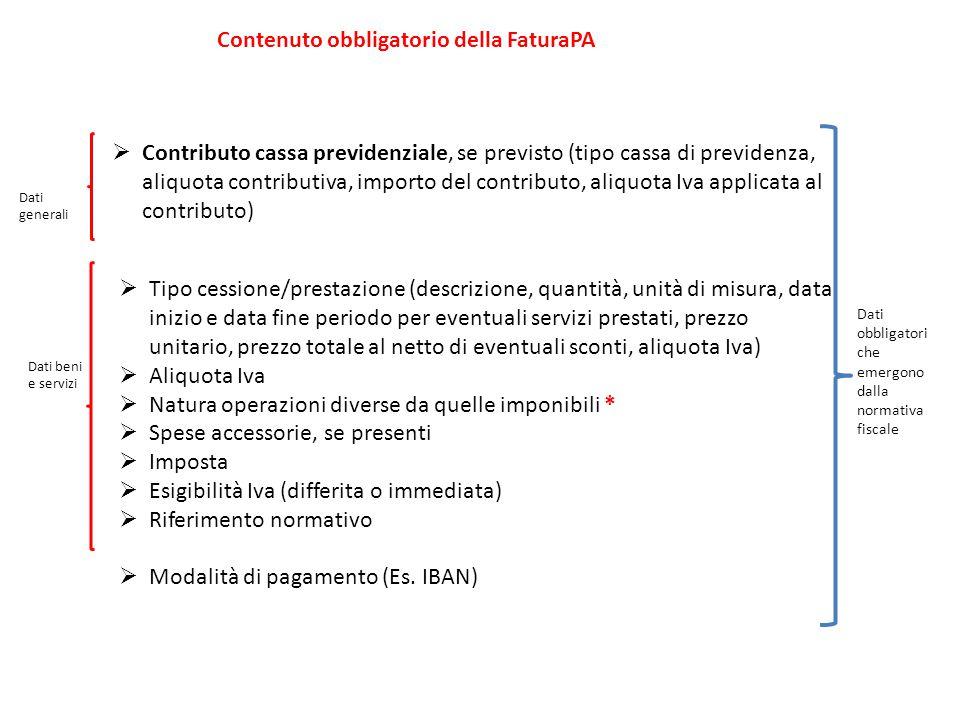  Contributo cassa previdenziale, se previsto (tipo cassa di previdenza, aliquota contributiva, importo del contributo, aliquota Iva applicata al cont