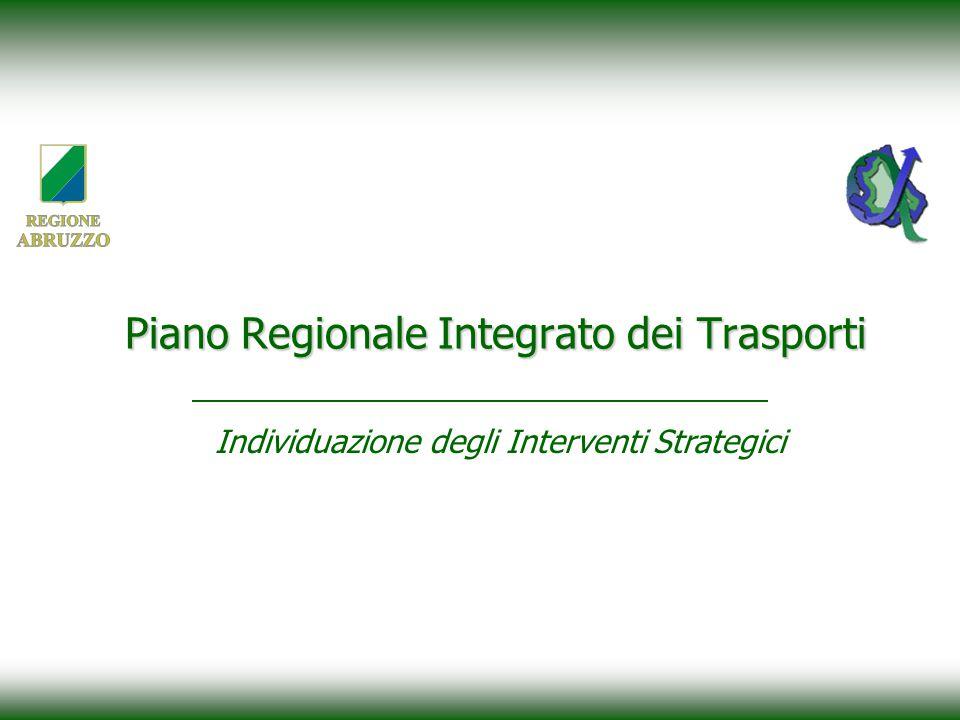 Individuazione degli Interventi Strategici Piano Regionale Integrato dei Trasporti