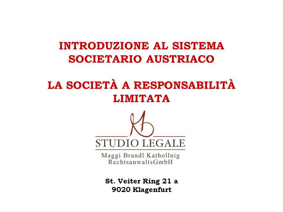 INTRODUZIONE AL SISTEMA SOCIETARIO AUSTRIACO LA SOCIETÀ A RESPONSABILITÀ LIMITATA St.