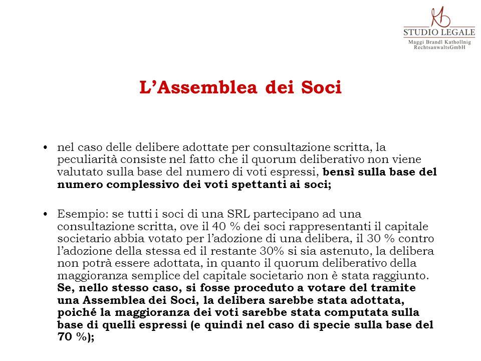 nel caso delle delibere adottate per consultazione scritta, la peculiarità consiste nel fatto che il quorum deliberativo non viene valutato sulla base
