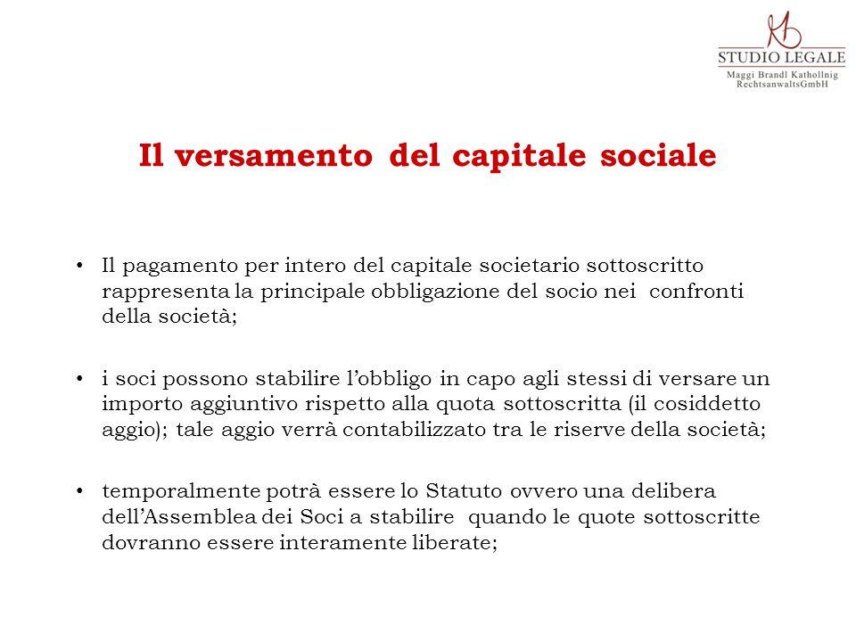 Il pagamento per intero del capitale societario sottoscritto rappresenta la principale obbligazione del socio nei confronti della società; i soci poss