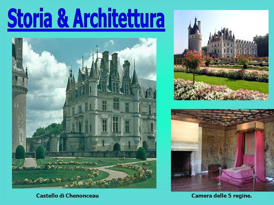 Camera delle 5 regine.Castello di Chenonceau