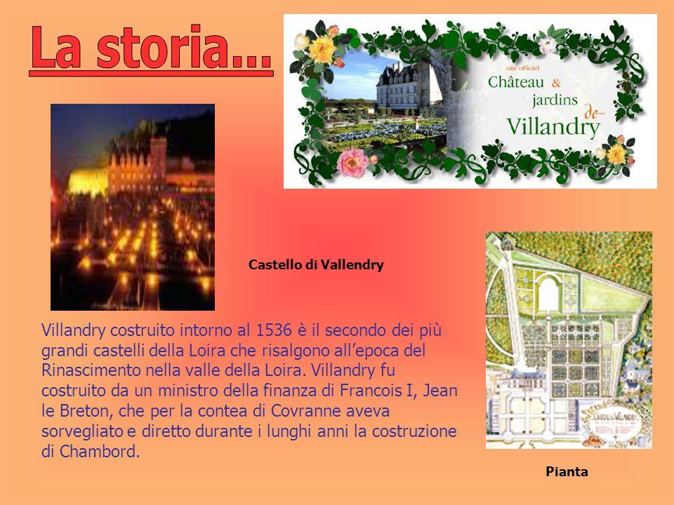 Villandry costruito intorno al 1536 è il secondo dei più grandi castelli della Loira che risalgono all'epoca del Rinascimento nella valle della Loira.