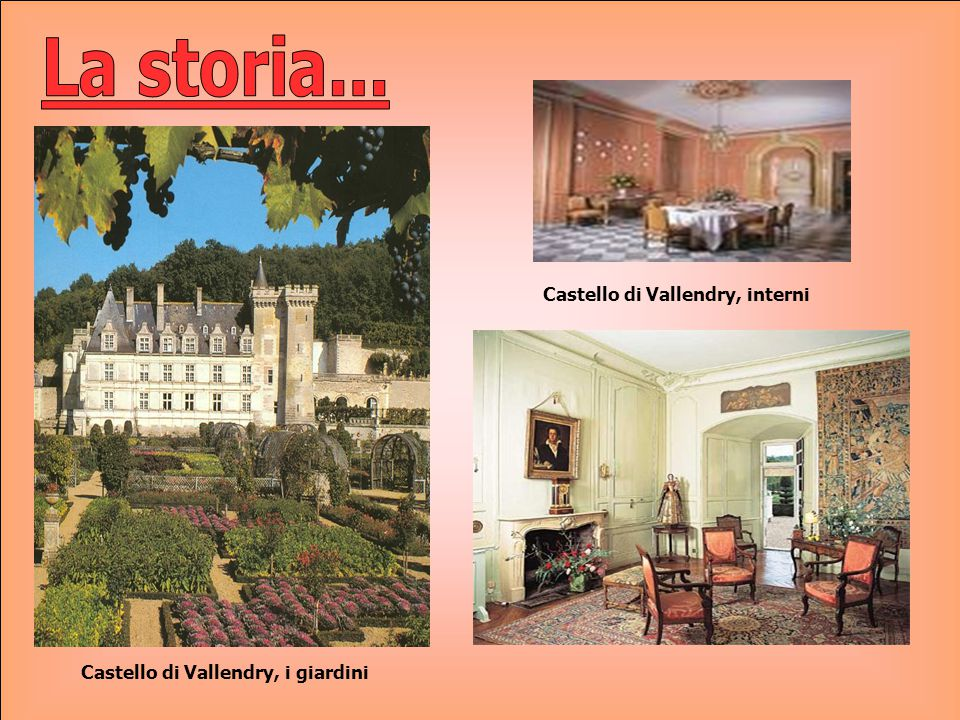 Castello di Vallendry, i giardini Castello di Vallendry, interni