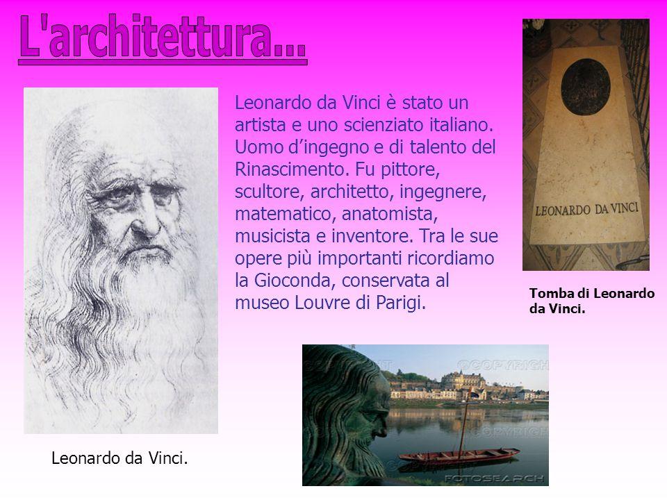 Leonardo da Vinci è stato un artista e uno scienziato italiano. Uomo d'ingegno e di talento del Rinascimento. Fu pittore, scultore, architetto, ingegn