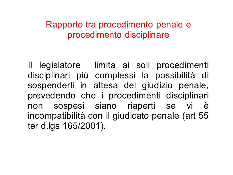 25/06/13 Rapporto tra procedimento penale e procedimento disciplinare Il legislatore limita ai soli procedimenti disciplinari più complessi la possibi