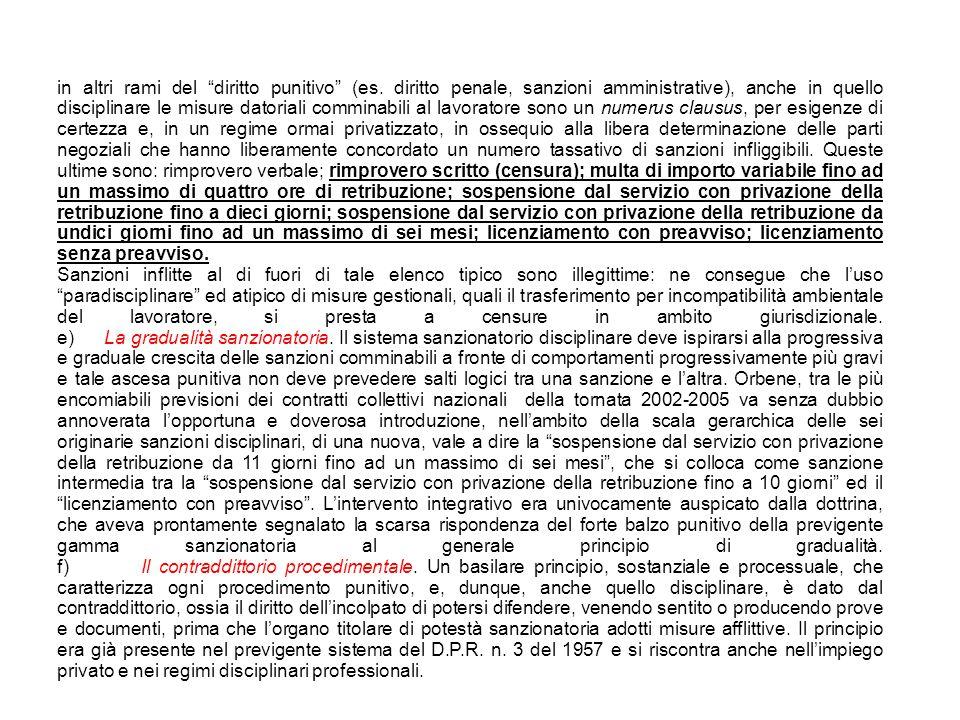 """in altri rami del """"diritto punitivo"""" (es. diritto penale, sanzioni amministrative), anche in quello disciplinare le misure datoriali comminabili al la"""