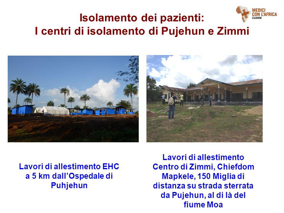 Isolamento dei pazienti: I centri di isolamento di Pujehun e Zimmi Lavori di allestimento EHC a 5 km dall'Ospedale di Puhjehun Lavori di allestimento