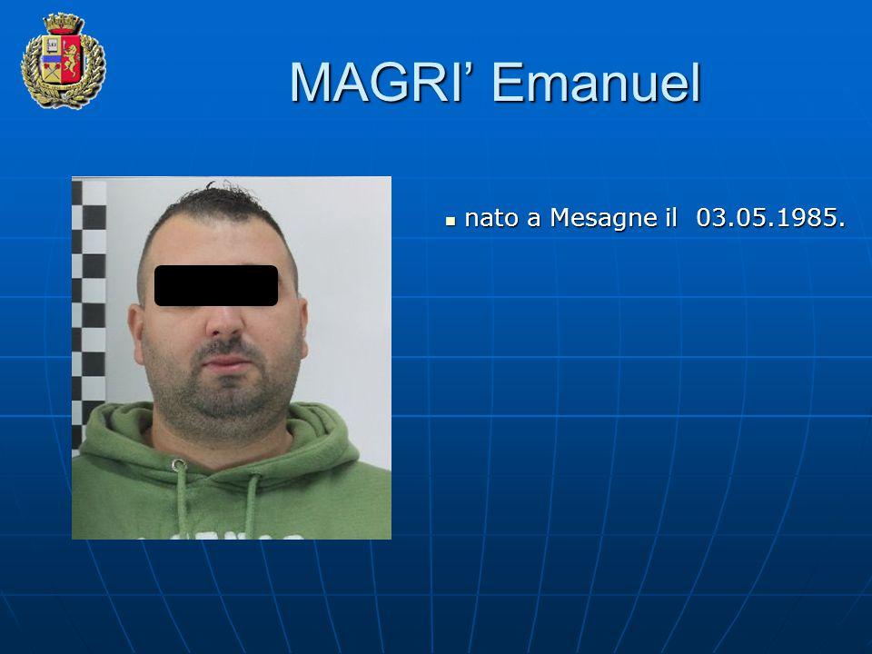 MAGRI' Emanuel nato a Mesagne il 03.05.1985. nato a Mesagne il 03.05.1985.