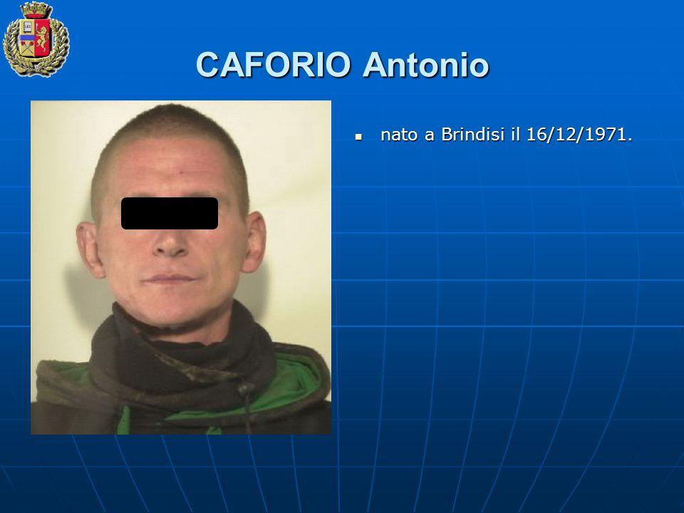CAFORIO Antonio nato a Brindisi il 16/12/1971. nato a Brindisi il 16/12/1971.