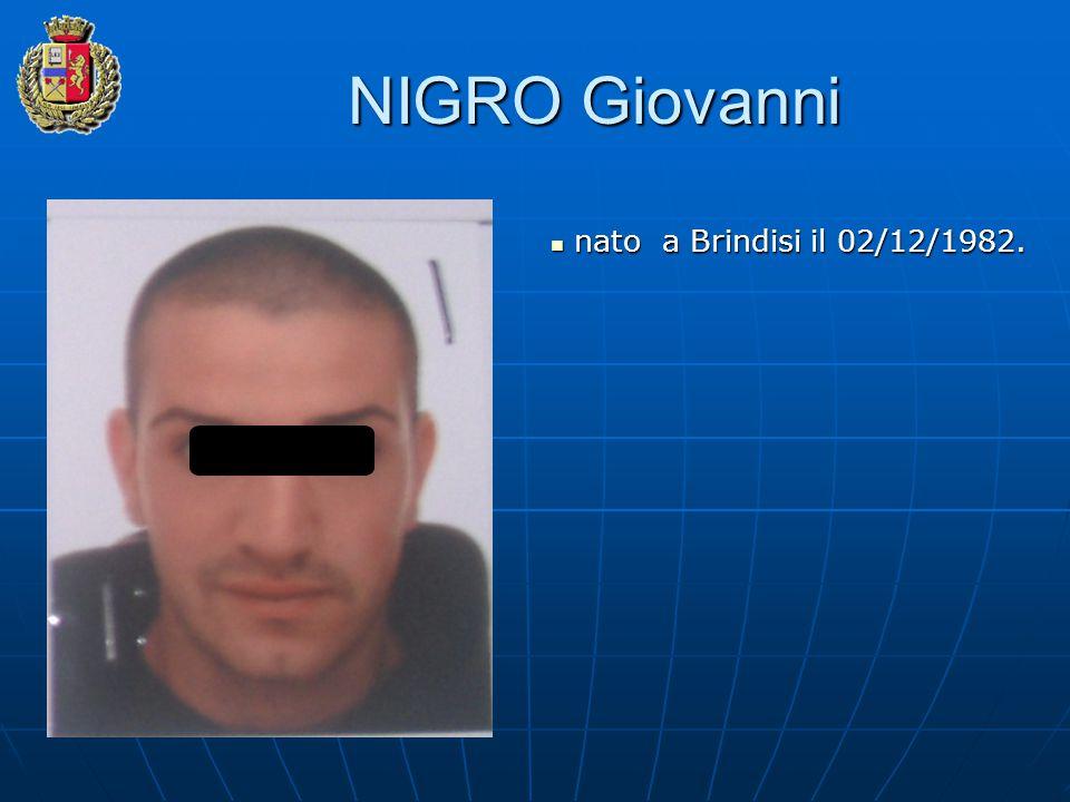 NIGRO Giovanni nato a Brindisi il 02/12/1982. nato a Brindisi il 02/12/1982.