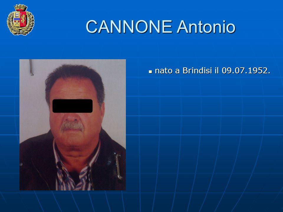 CANNONE Antonio nato a Brindisi il 09.07.1952. nato a Brindisi il 09.07.1952.