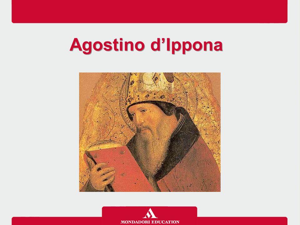La vita la conversione, supportata dalla madre Monica, costituisce un evento decisivo nella sua vita La vita di Agostino influenza fortemente la sua riflessione filosofico-teologica