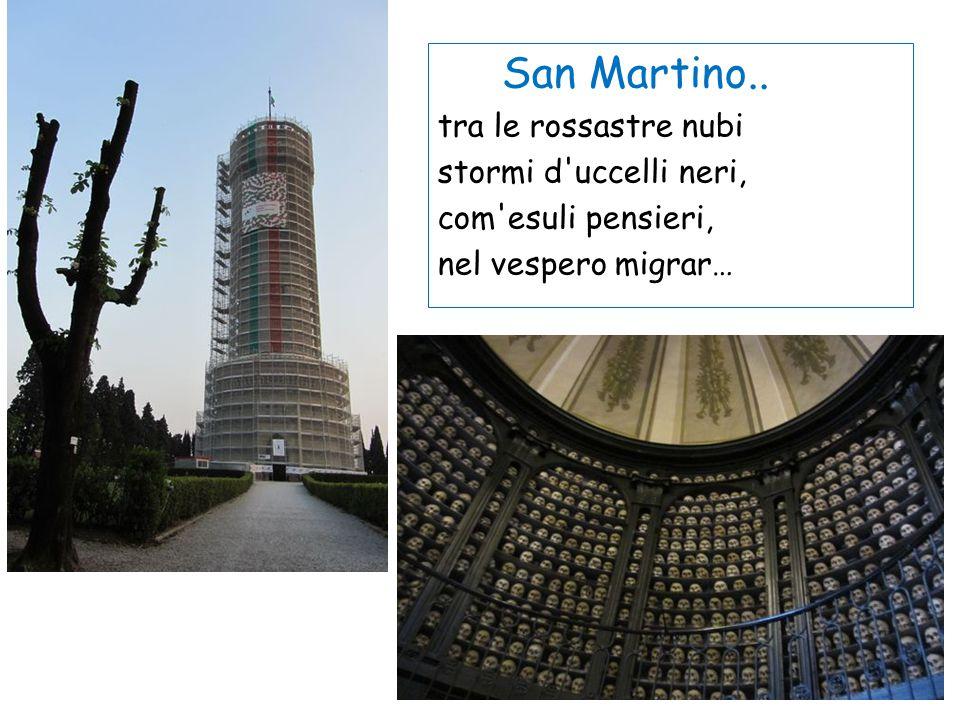 San Martino.. tra le rossastre nubi stormi d'uccelli neri, com'esuli pensieri, nel vespero migrar…