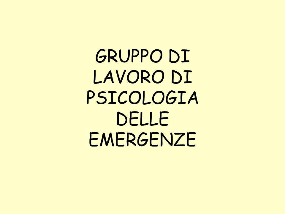 GRUPPO DI LAVORO DI PSICOLOGIA DELLE EMERGENZE
