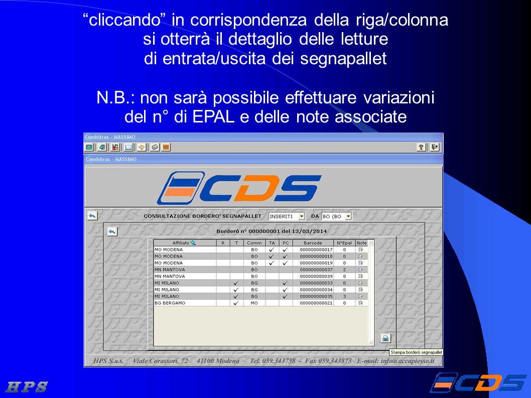 cliccando in corrispondenza della riga/colonna si otterrà il dettaglio delle letture di entrata/uscita dei segnapallet N.B.: non sarà possibile effettuare variazioni del n° di EPAL e delle note associate