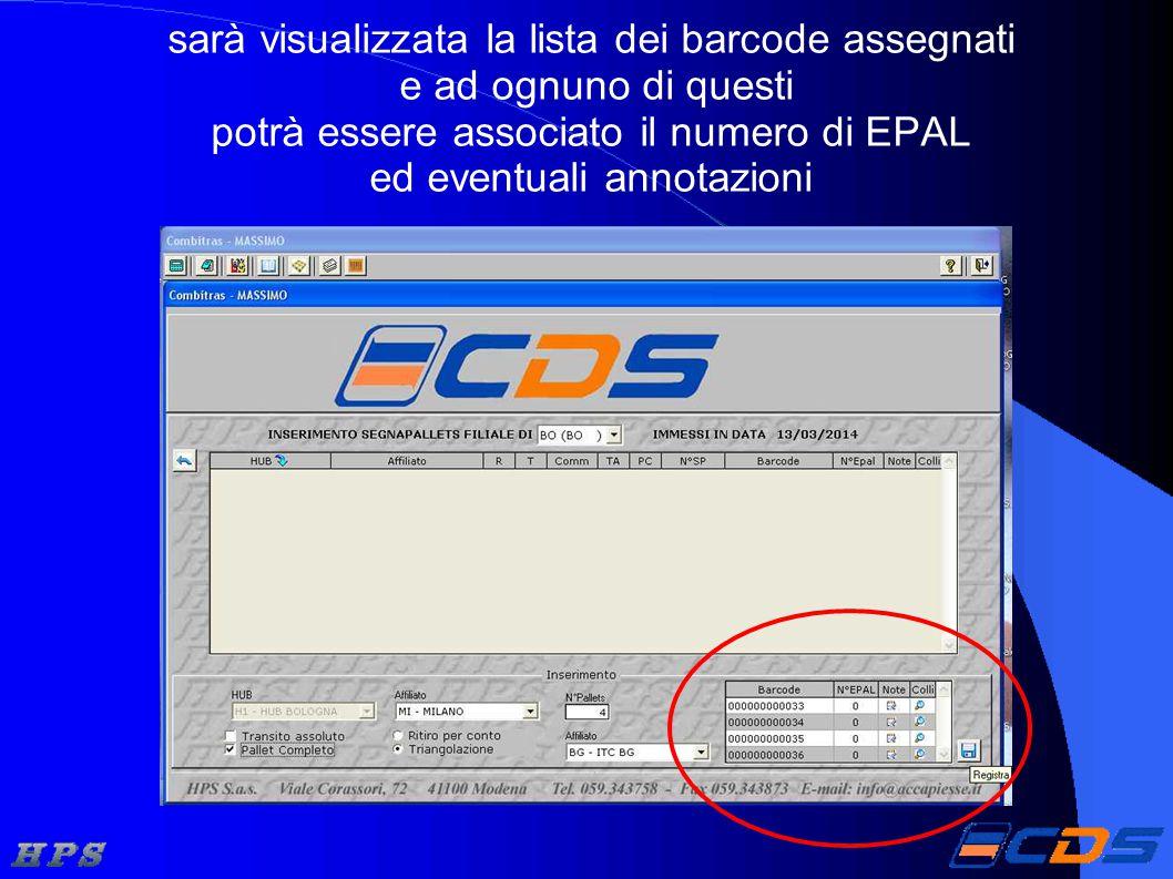 sarà visualizzata la lista dei barcode assegnati e ad ognuno di questi potrà essere associato il numero di EPAL ed eventuali annotazioni