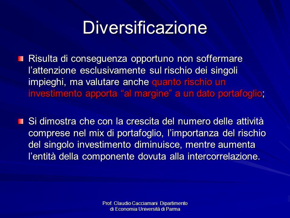 Prof. Claudio Cacciamani Dipartimento di Economia Università di Parma Diversificazione Risulta di conseguenza opportuno non soffermare l'attenzione es