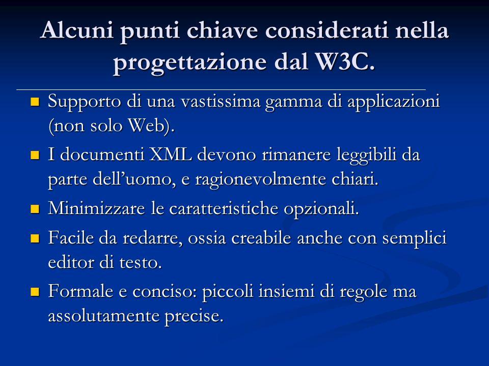 Alcuni punti chiave considerati nella progettazione dal W3C.