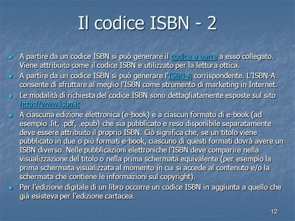 12 Il codice ISBN - 2 A partire da un codice ISBN si può generare il codice a barre a esso collegato.