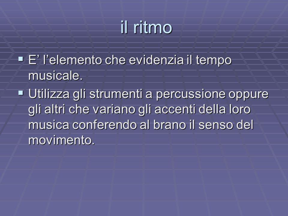 L'armonia  E' il tessuto armonico che accompagna e fa da sottofondo alla musica della melodia.  E' composto da una serie di accordi che rispettano l