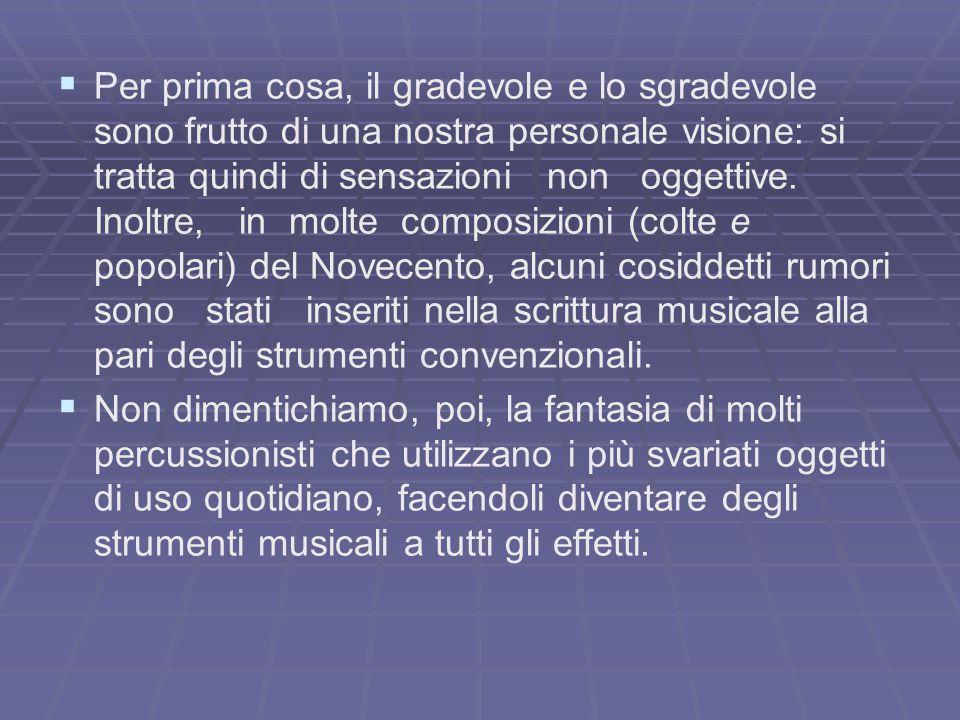 Il suono   è uno degli elementi essenziali della musica   definito come una