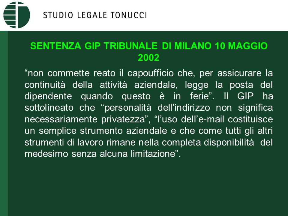 """SENTENZA GIP TRIBUNALE DI MILANO 10 MAGGIO 2002 """"non commette reato il capoufficio che, per assicurare la continuità della attività aziendale, legge l"""