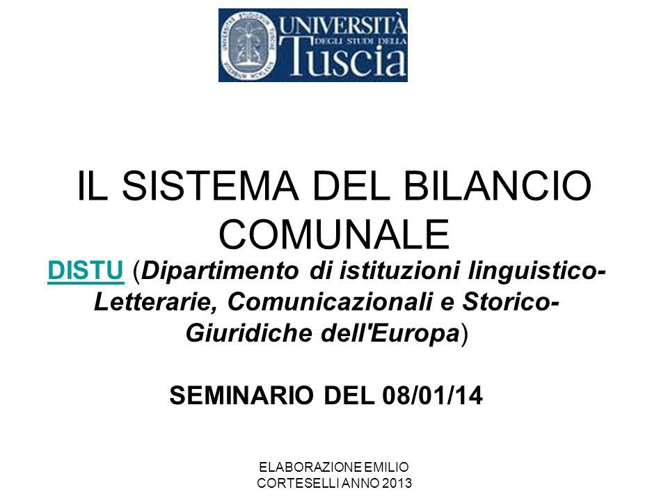 IL SISTEMA DEL BILANCIO COMUNALE ELABORAZIONE EMILIO CORTESELLI ANNO 2013 DISTUDISTU (Dipartimento di istituzioni linguistico- Letterarie, Comunicazio