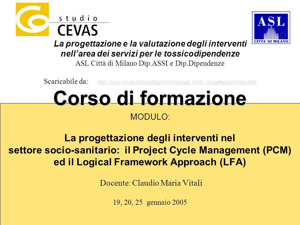 1 La progettazione e la valutazione degli interventi nell'area dei servizi per le tossicodipendenze ASL Città di Milano Dip.ASSI e Dip.Dipendenze Scar