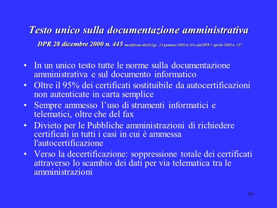 59 Testo unico sulla documentazione amministrativa DPR 28 dicembre 2000 n. 445 modificato dal D.Lgs. 23 gennaio 2002 n.10 e dal DPR 7 aprile 2003 n. 1