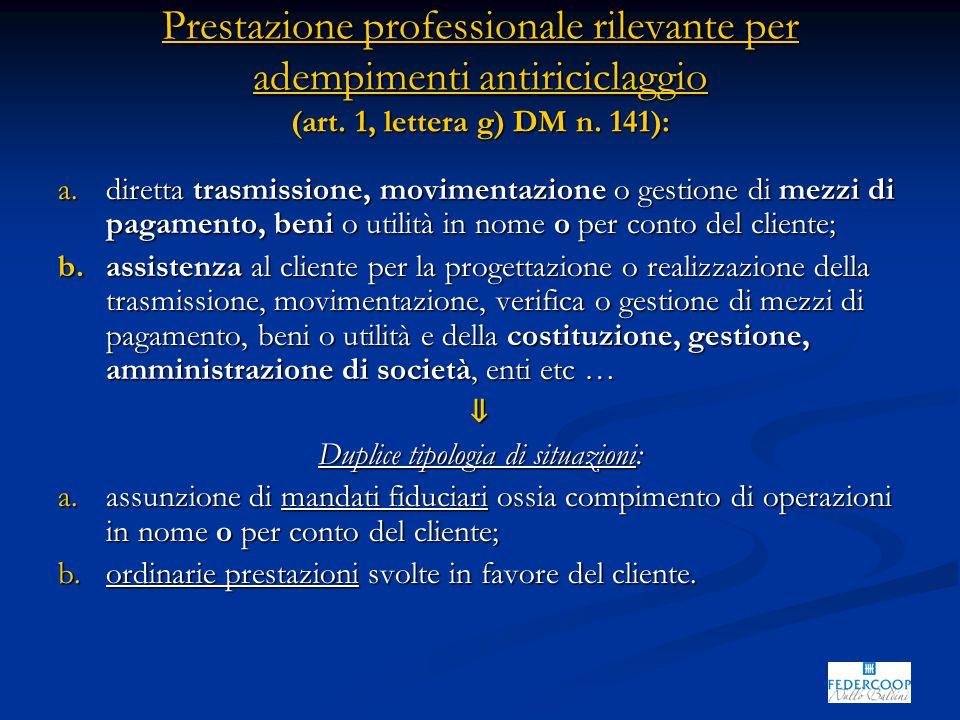 Prestazione professionale rilevante per adempimenti antiriciclaggio (art.