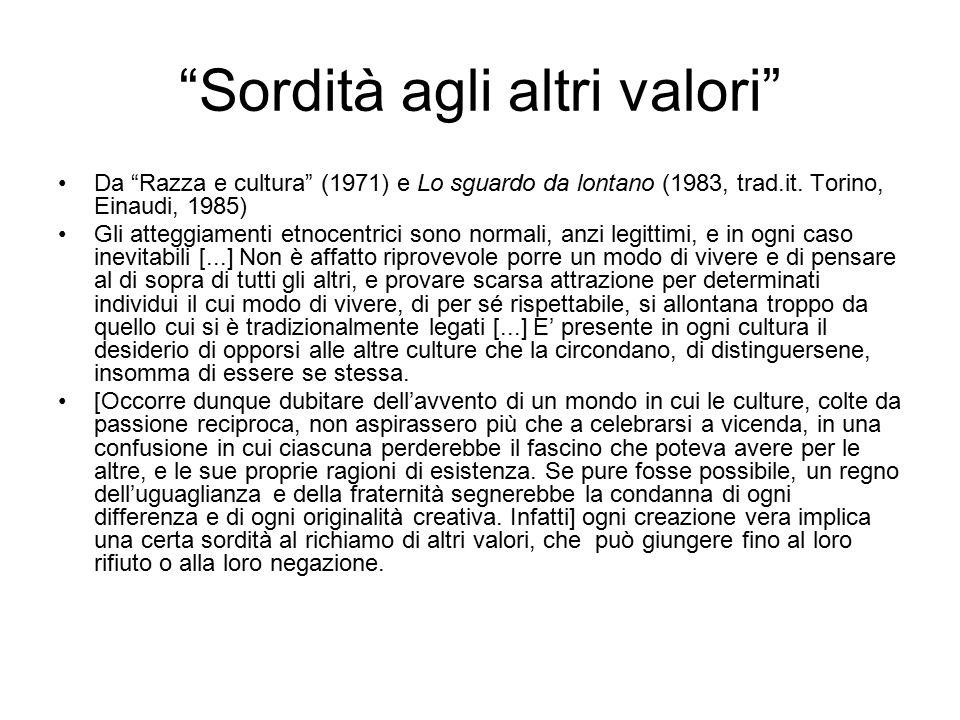 Sordità agli altri valori Da Razza e cultura (1971) e Lo sguardo da lontano (1983, trad.it.