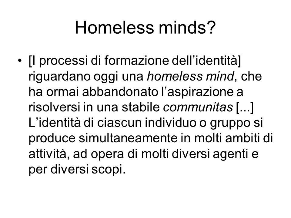 Homeless minds.