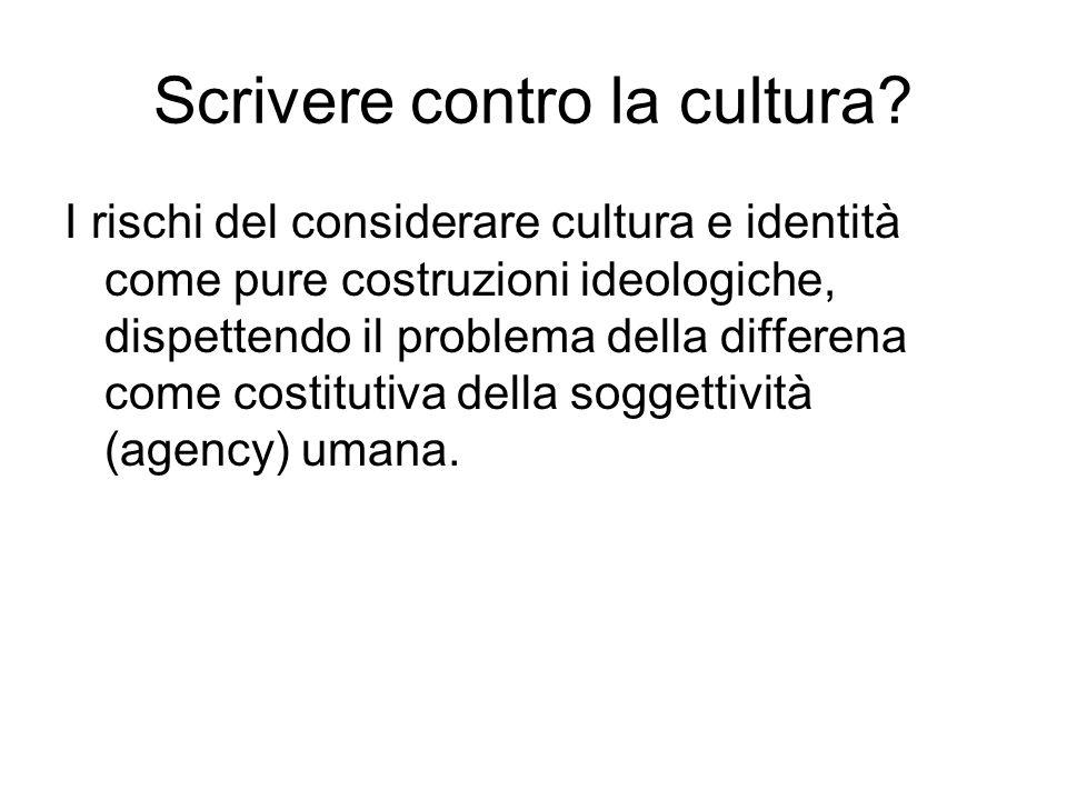 Scrivere contro la cultura.